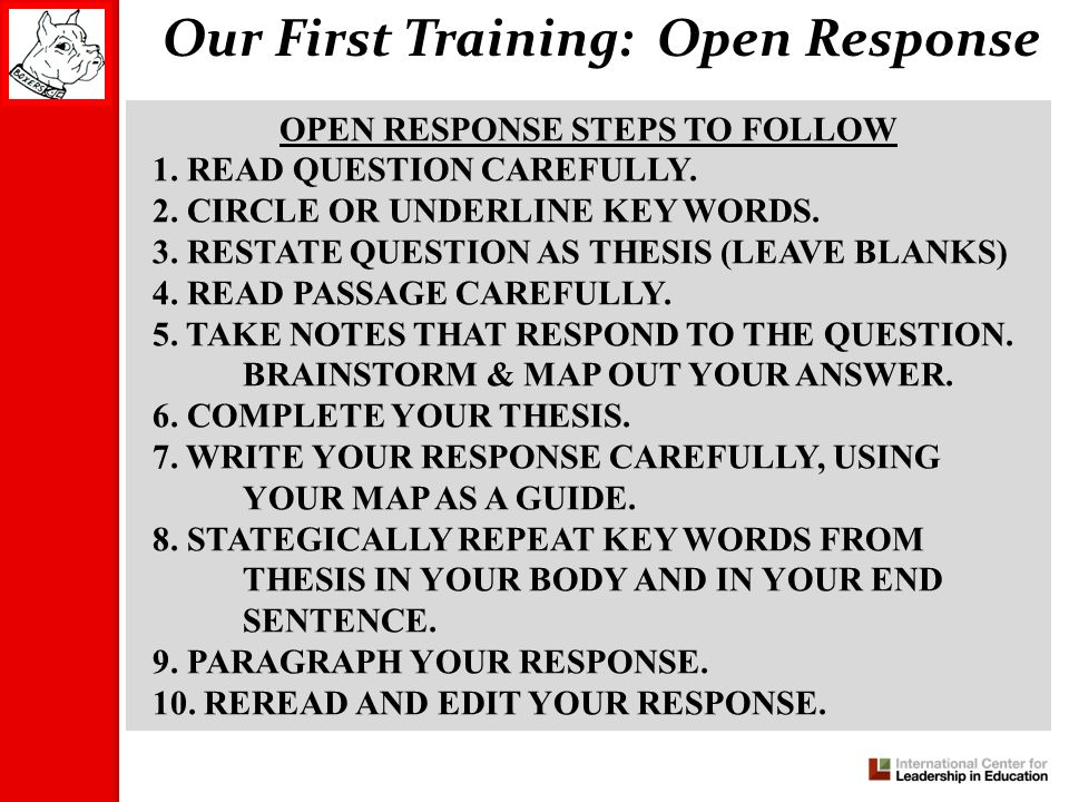 Our First Training: Open Response OPEN RESPONSE STEPS TO FOLLOW 1.