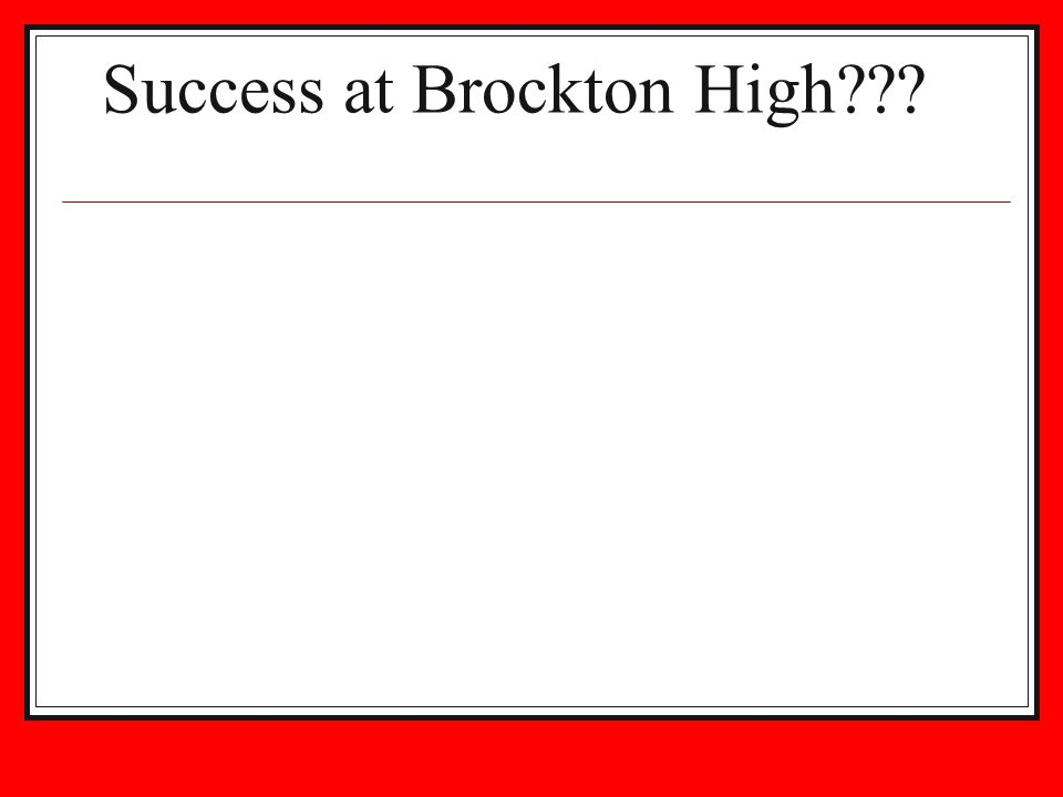 Success at Brockton High???