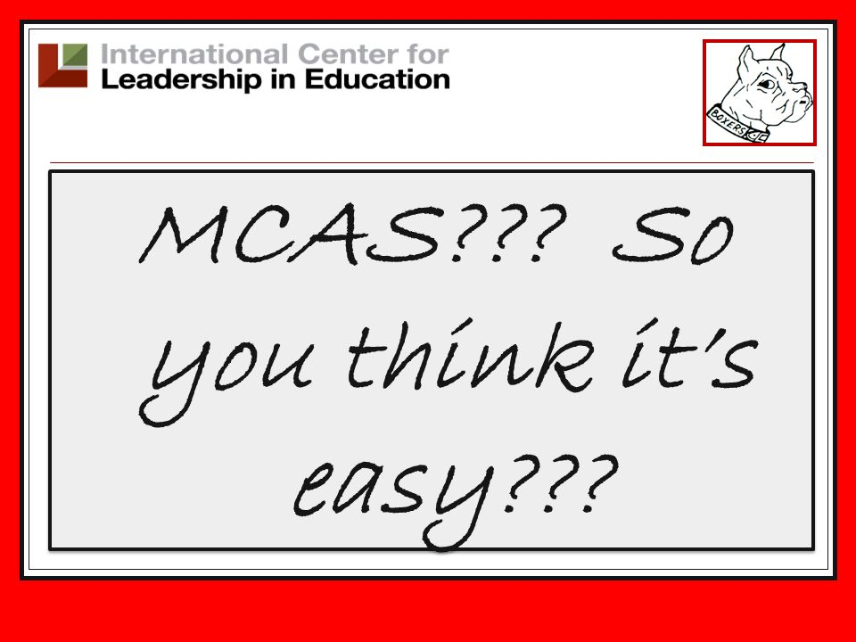 MCAS??? So you think its easy???