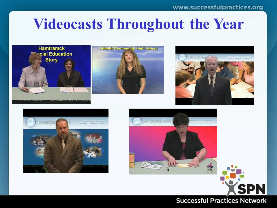 Videocasts Throughout the Year