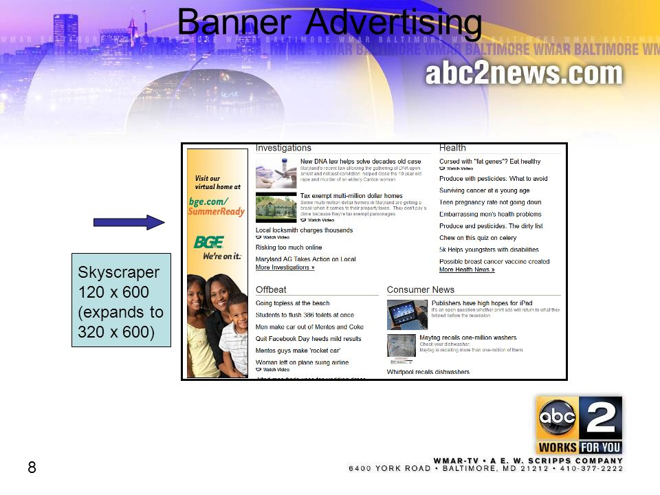 Banner Advertising 8 Skyscraper 120 x 600 (expands to 320 x 600) 8