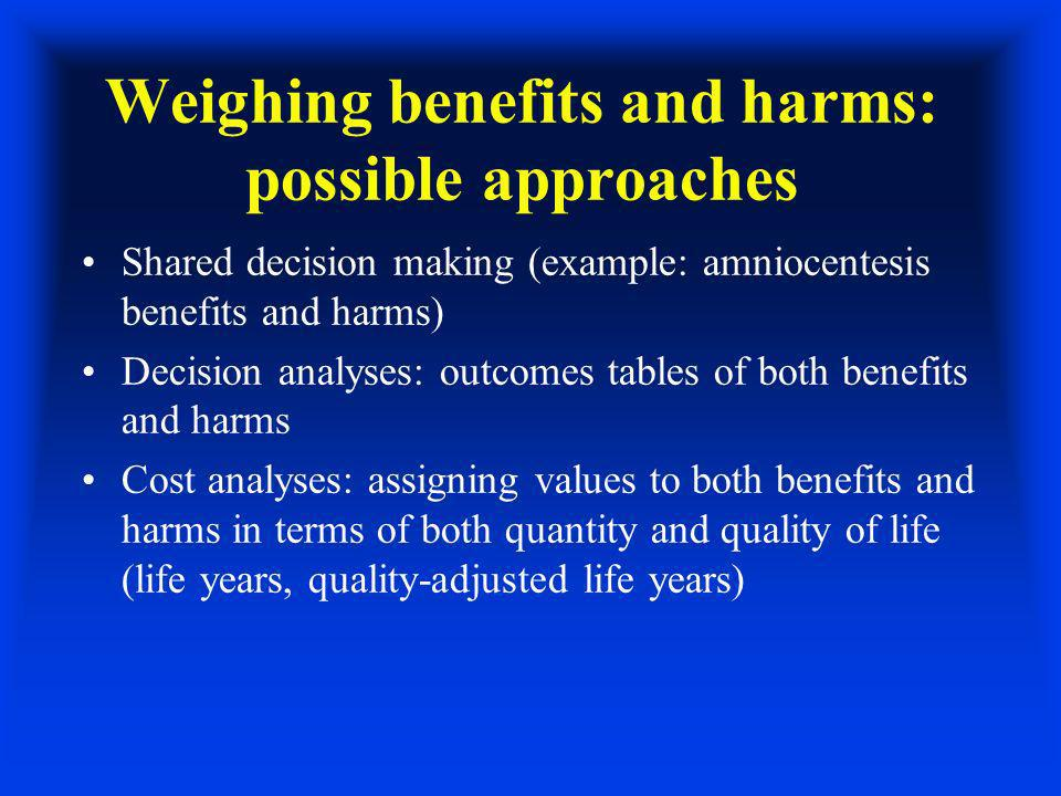 Cost-utility analyses like cost-effectiveness analyses, but adjusts years of life saved for quality of life (quality-adjusted life-years-- how long someone will live, with an adjustment for quality of life -- healthy years count more, sick or disabled years, less).