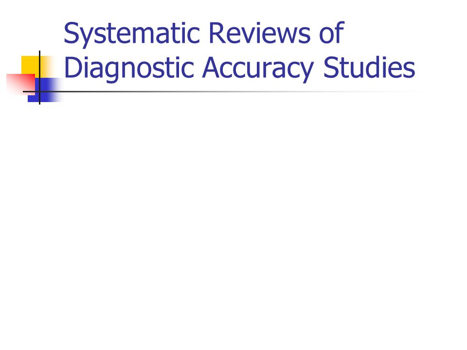 Systematic Reviews of Diagnostic Accuracy Studies