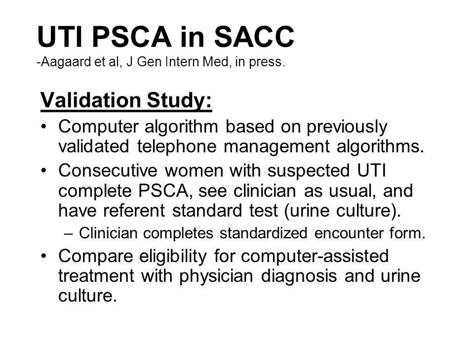 UTI PSCA in SACC -Aagaard et al, J Gen Intern Med, in press.