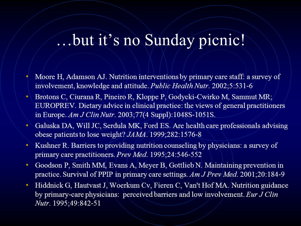 …but its no Sunday picnic. Moore H, Adamson AJ.