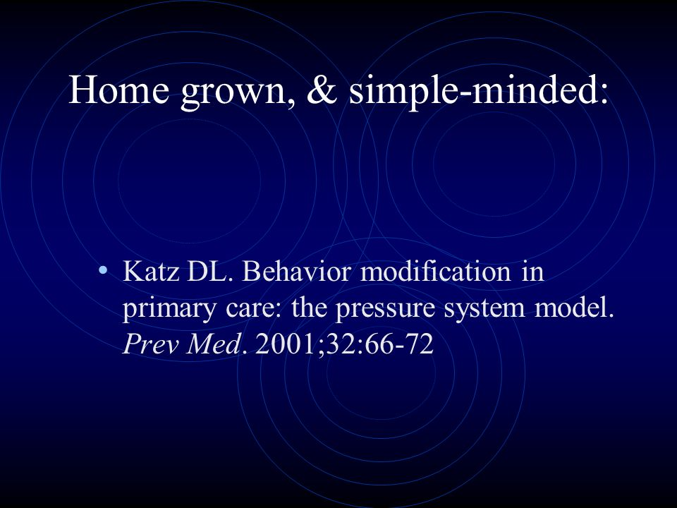 Home grown, & simple-minded: Katz DL.