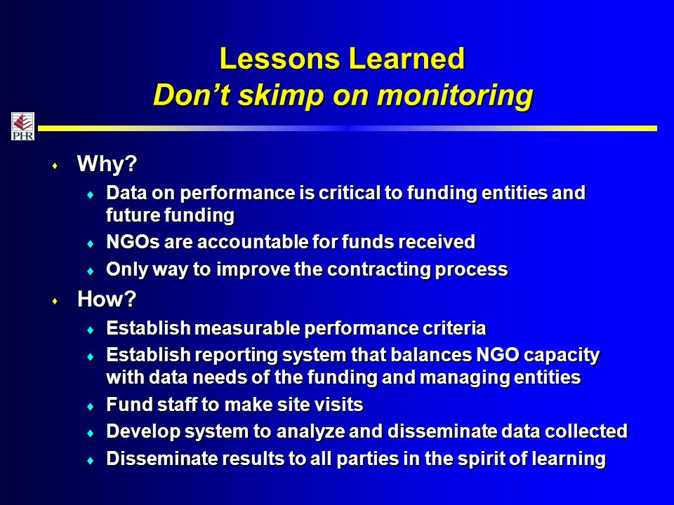 Lessons Learned Dont skimp on monitoring Why.Why.