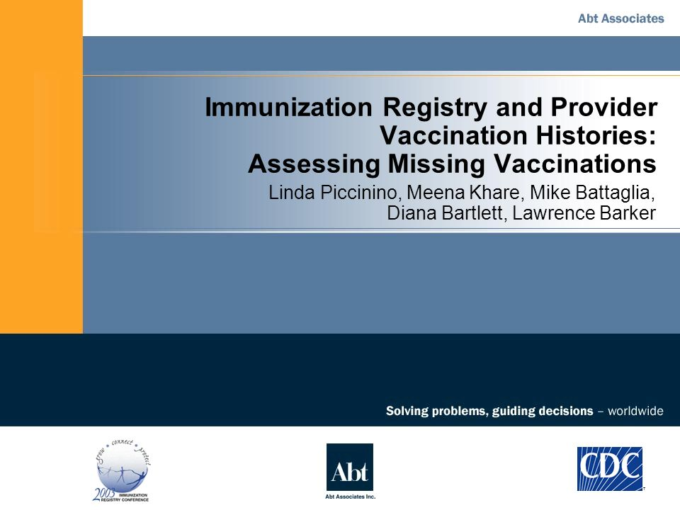 Immunization Registry and Provider Vaccination Histories: Assessing Missing Vaccinations Linda Piccinino, Meena Khare, Mike Battaglia, Diana Bartlett, Lawrence Barker T