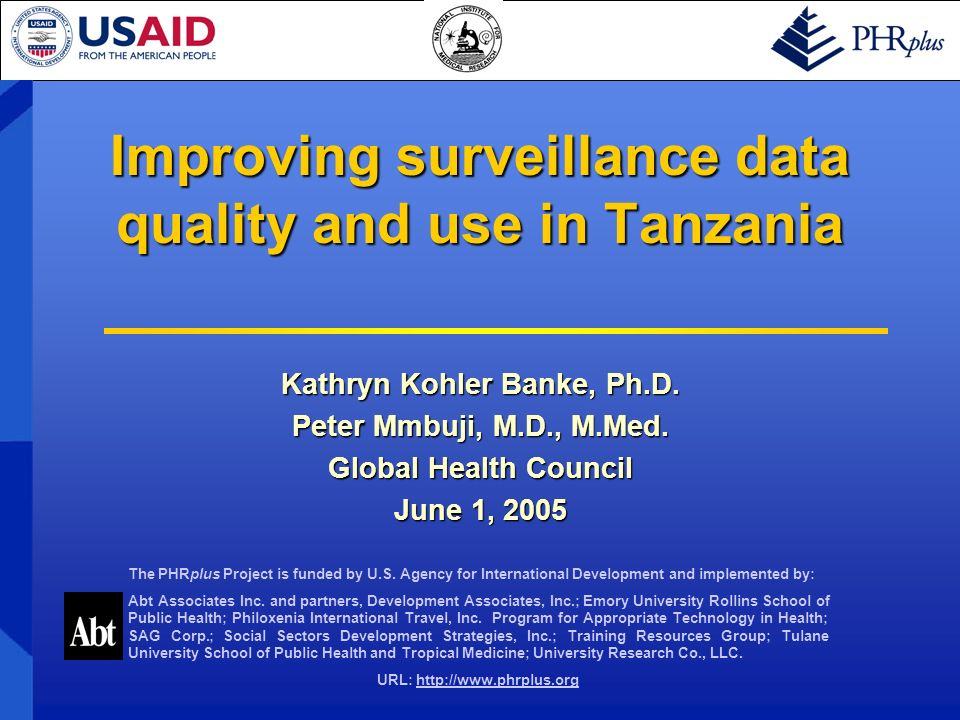 Overview Background – integrated disease surveillance and response (IDSR) Background – integrated disease surveillance and response (IDSR) PHRplus/National Institute for Medical Research (NIMR) project in Tanzania PHRplus/National Institute for Medical Research (NIMR) project in Tanzania Results Results Next steps Next steps Lessons learned Lessons learned