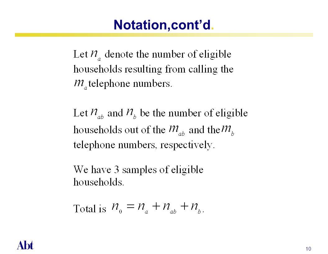 9 Notation, cont d.