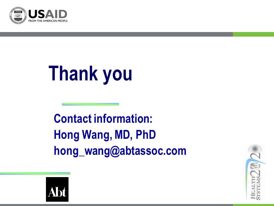 Thank you Contact information: Hong Wang, MD, PhD hong_wang@abtassoc.com