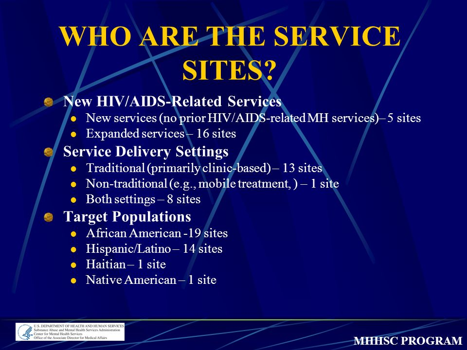 MHHSC PROGRAM WHO ARE THE SERVICE SITES.