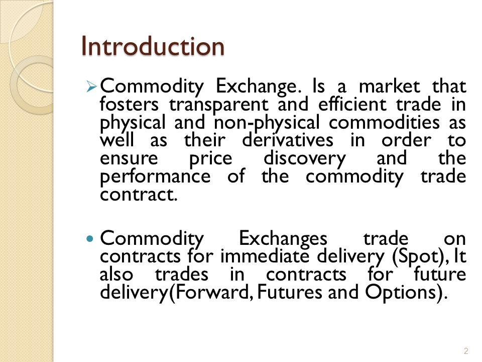 Introduction Commodity Exchange.