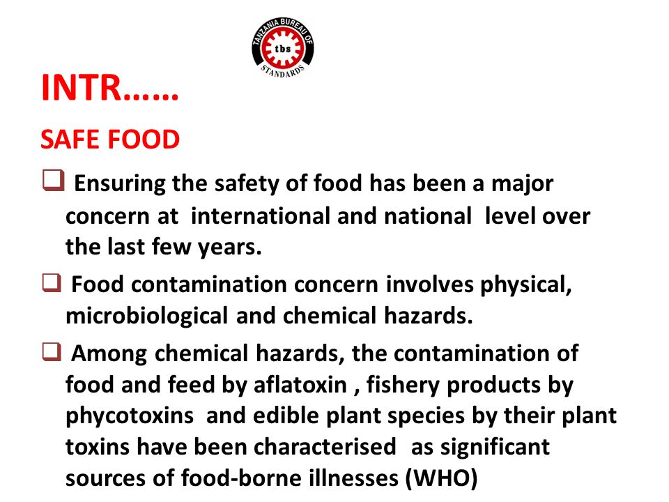 Among the three categories of natural toxins, most attention has been directed to aflatoxins to date.