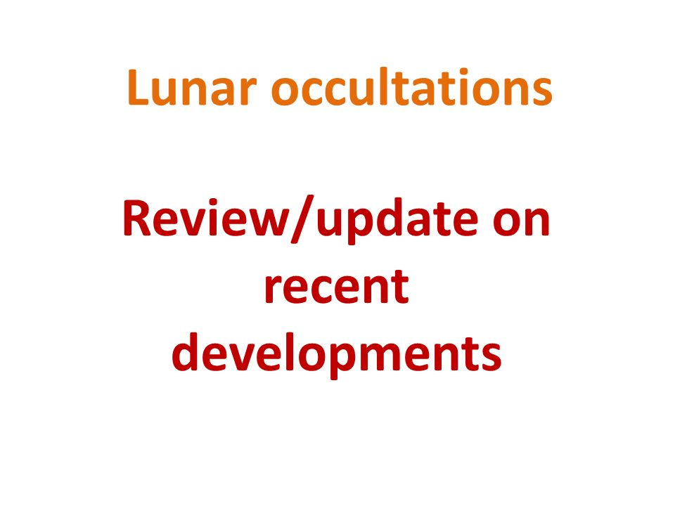 Lunar occultations Review/update on recent developments