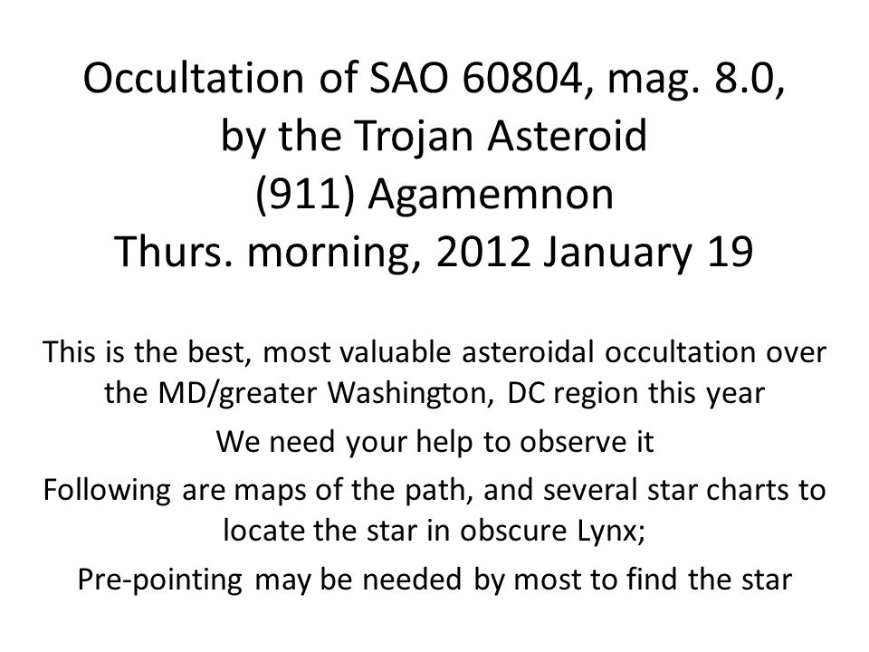 Occultation of SAO 60804, mag. 8.0, by the Trojan Asteroid (911) Agamemnon Thurs.