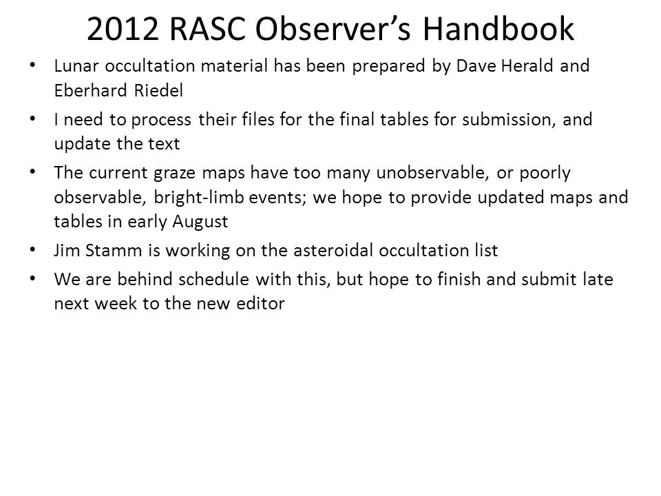 2012 RASC Observers Handbook Lunar occultation material has been prepared by Dave Herald and Eberhard Riedel I need to process their files for the fin