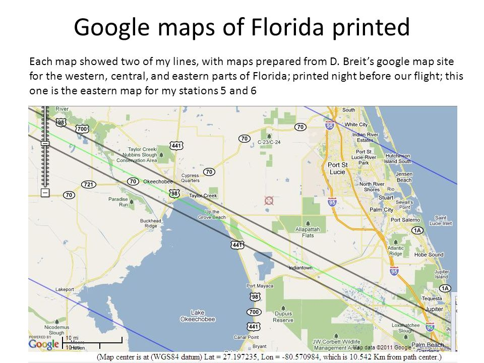 Google maps of Florida printed Each map showed two of my lines, with maps prepared from D.