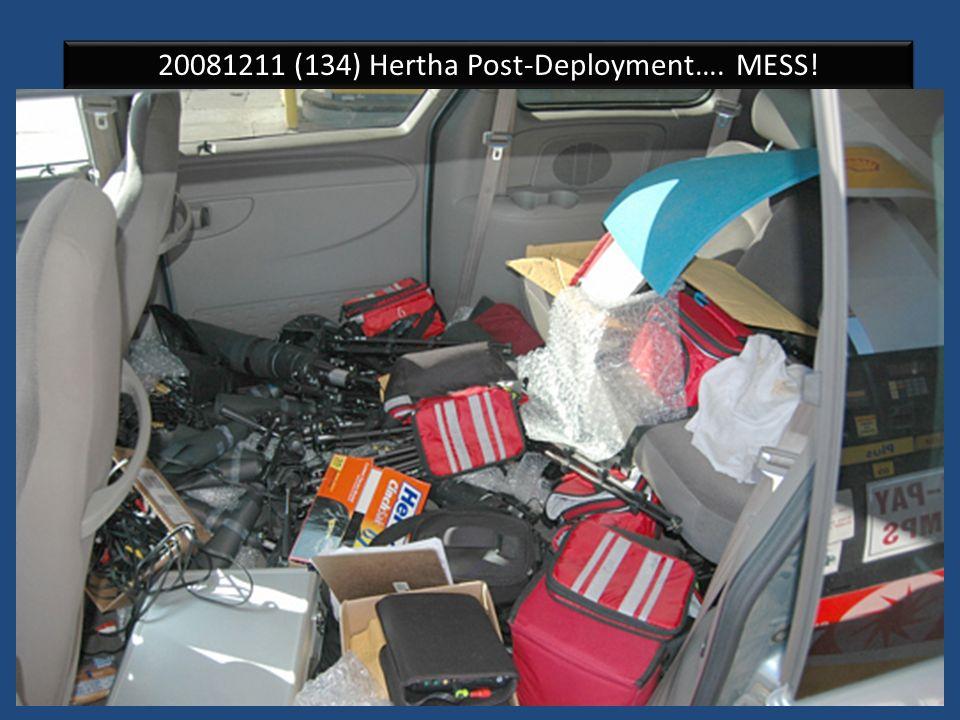 20081211 (134) Hertha Post-Deployment…. MESS!
