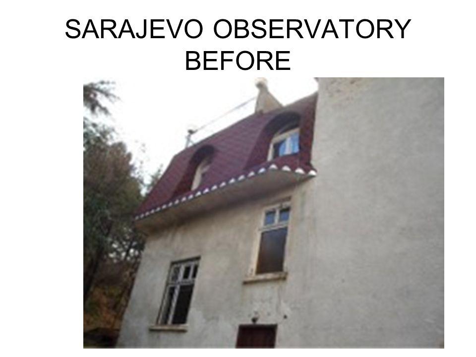 SARAJEVO OBSERVATORY BEFORE