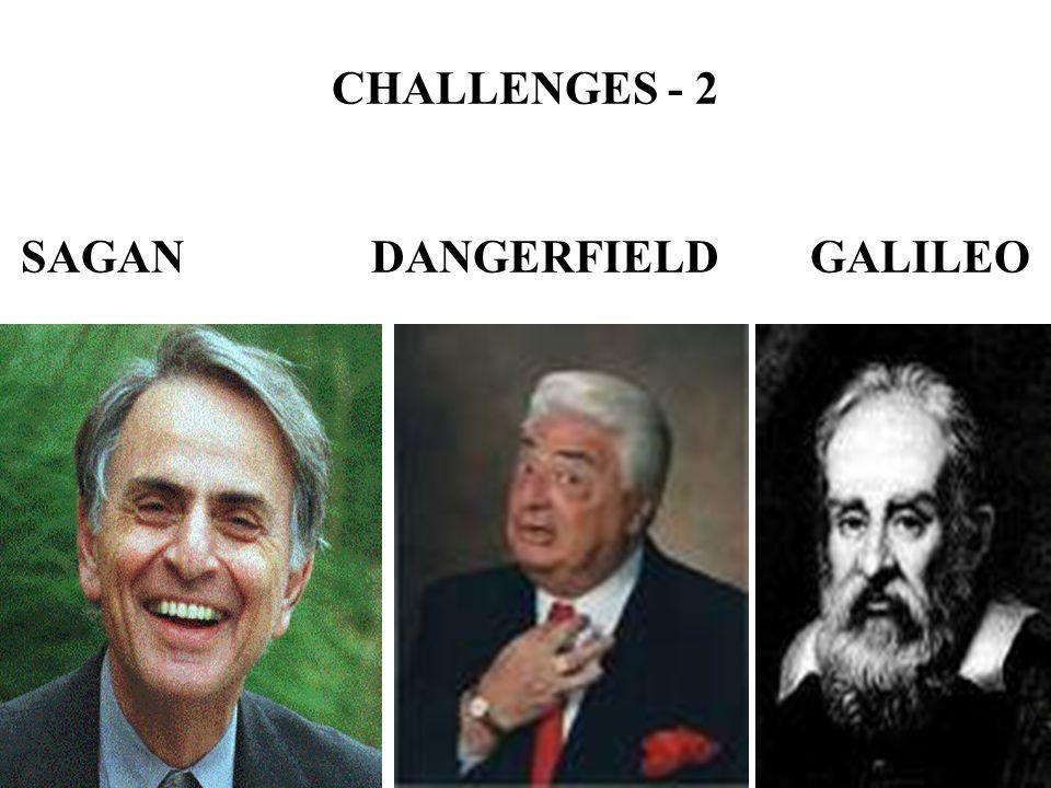 CHALLENGES - 2 SAGAN DANGERFIELD GALILEO