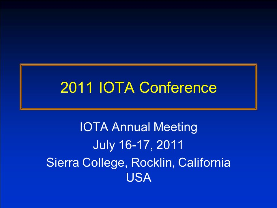 Committee Thoughts Award Committee was effective –Nominees considered against IOTA mission and goals Work of the 2011 awards committee was excellent –While consensus was not sought, it was achieved Cycle time was OK, but process should start earlier –Call for nominations was made ~6 weeks before meeting Items we discussed but shelved –How do we ensure other continent deserving individuals are considered.