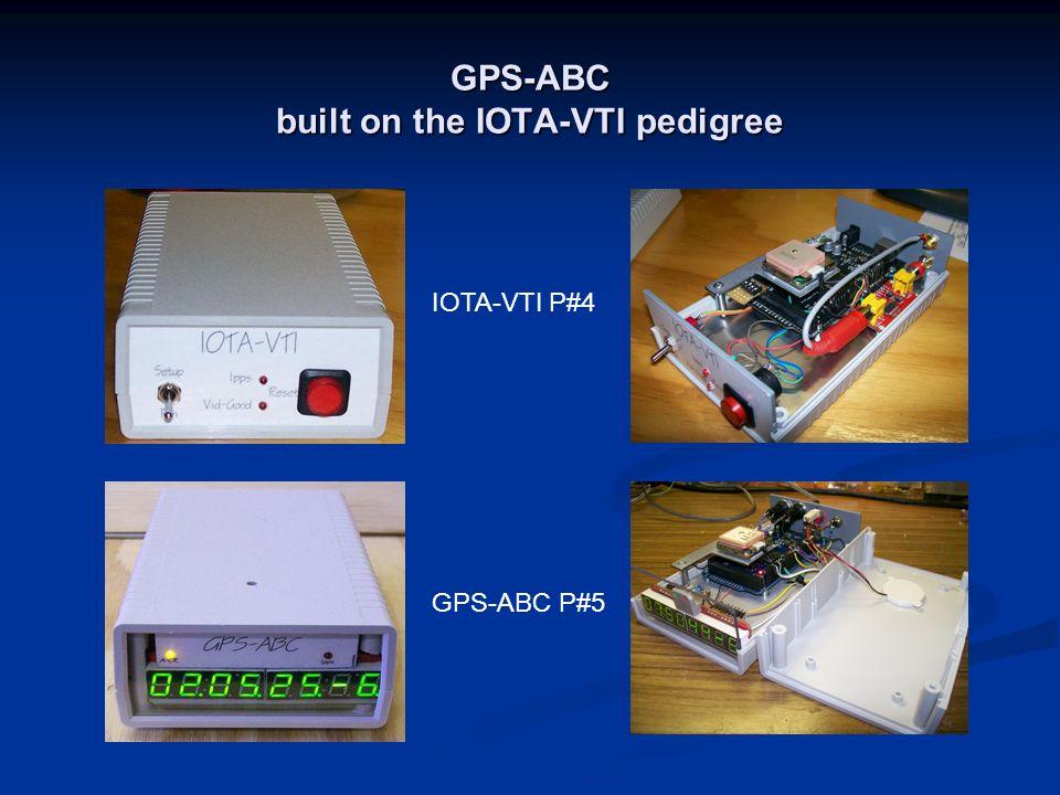 GPS-ABC built on the IOTA-VTI pedigree IOTA-VTI P#4 GPS-ABC P#5