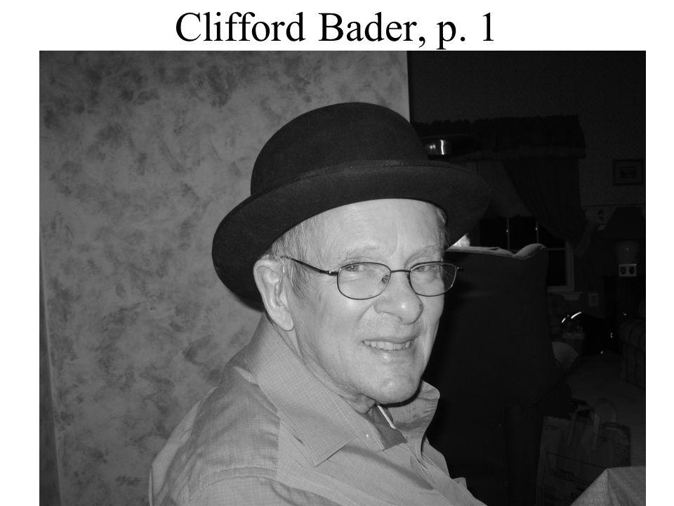 Clifford Bader, p. 1