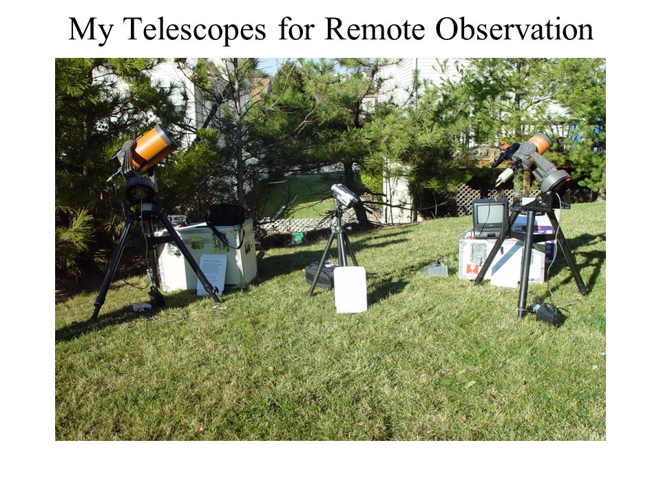 My Telescopes for Remote Observation