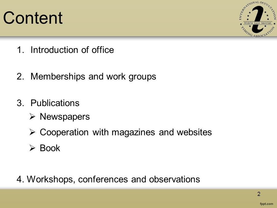 Content 1.Introduction of office 2.Memberships and work groups 3.Publications Newspapers Cooperation with magazines and websites Book 4. Workshops, co