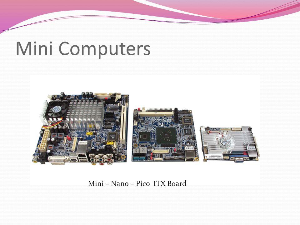 Mini Computers Mini – Nano – Pico ITX Board