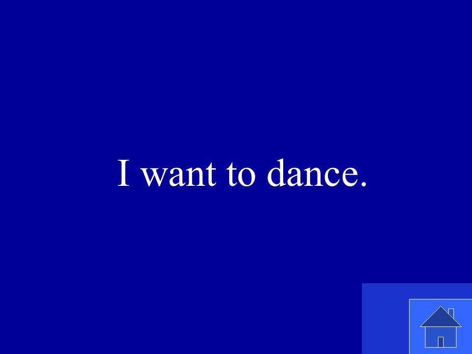 I want to dance.