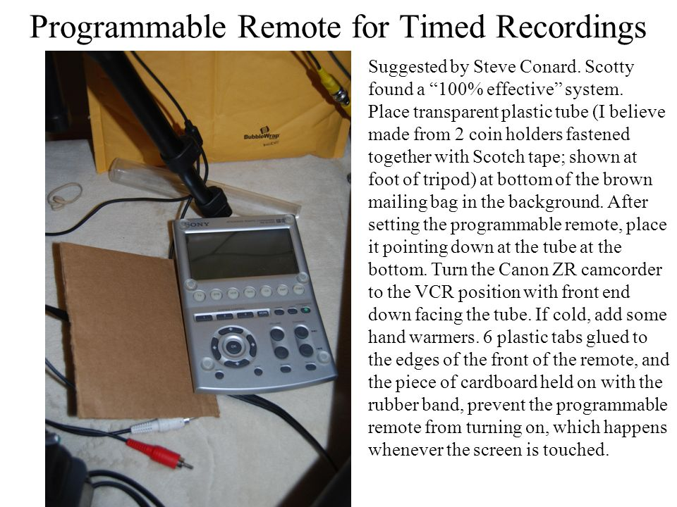 Programmable Remote for Timed Recordings Suggested by Steve Conard.