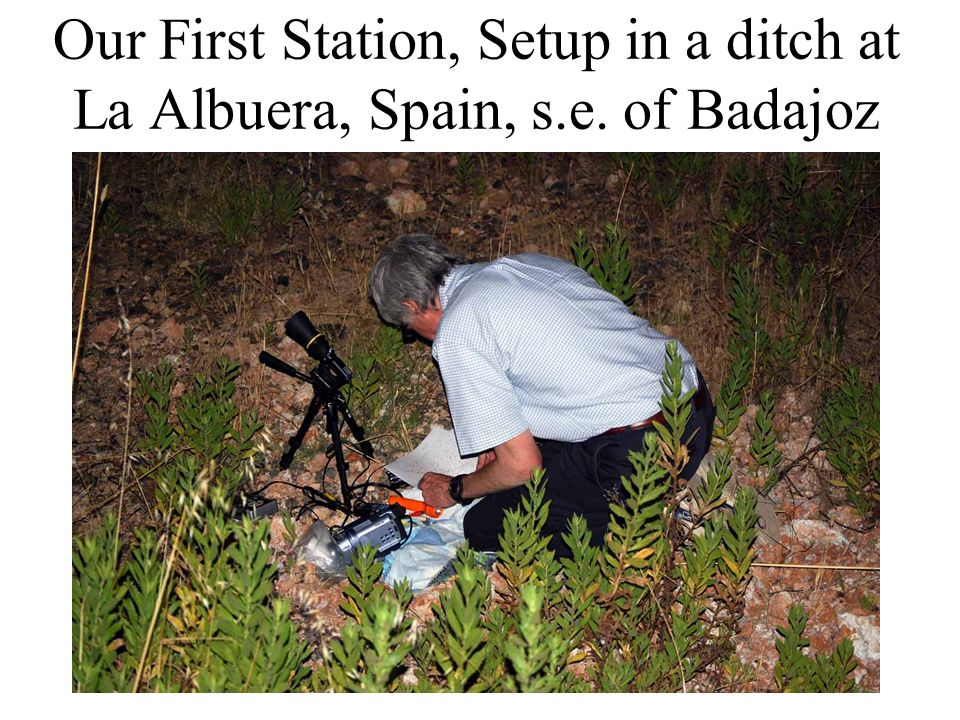 Our First Station, Setup in a ditch at La Albuera, Spain, s.e. of Badajoz