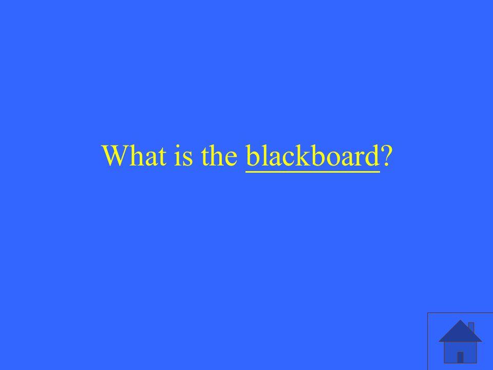 What is the blackboard