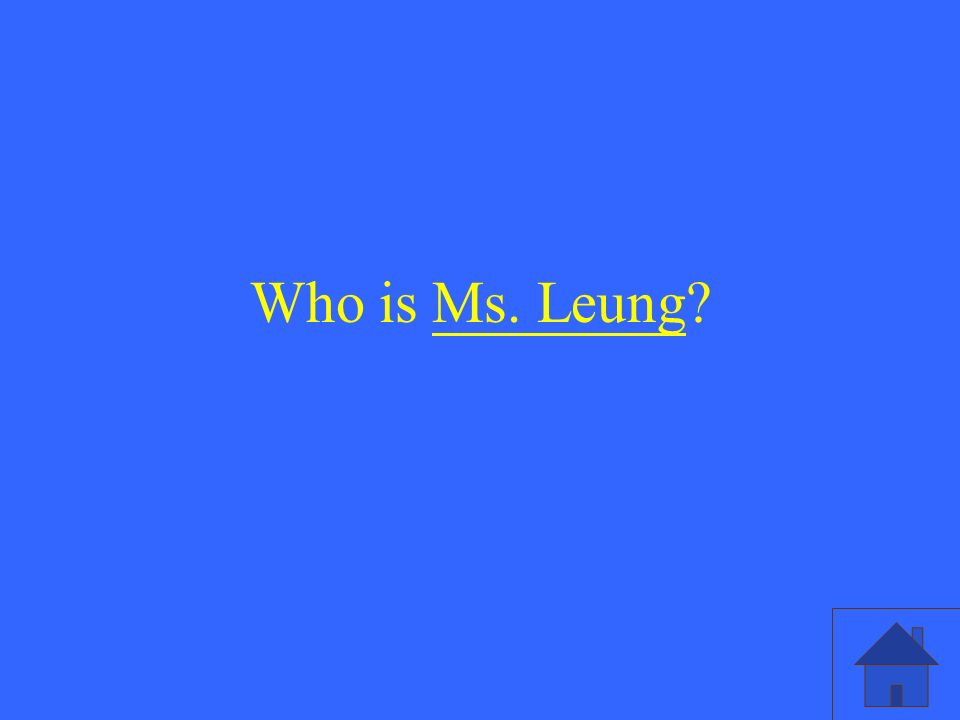 Who is Ms. Leung