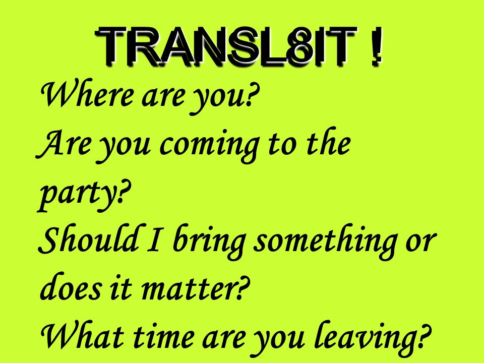 TRANSL8IT .You say you can do it. Great. When can you send it.