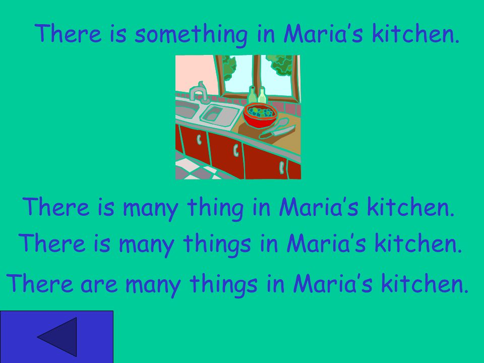 Marias Kitchen Click on the sentence with the correct plural form(s). Click here to begin.