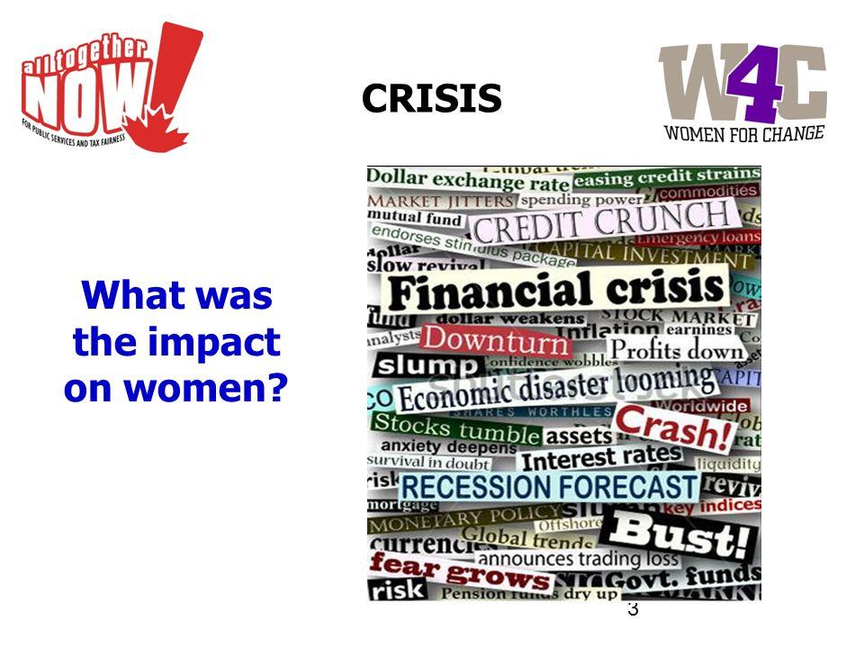 3 CRISIS What was the impact on women?
