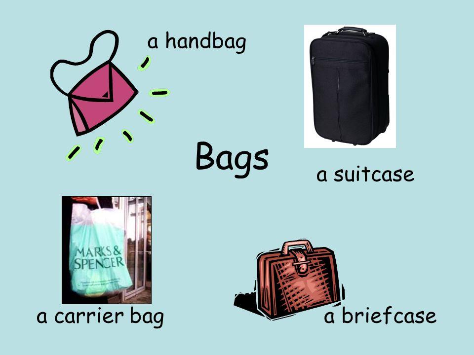 Bags a handbag a briefcasea carrier bag a suitcase