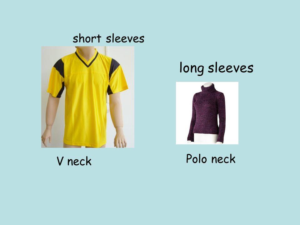 V neck long sleeves short sleeves Polo neck