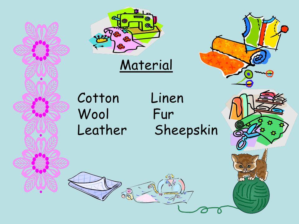 Material Cotton Linen Wool Fur Leather Sheepskin