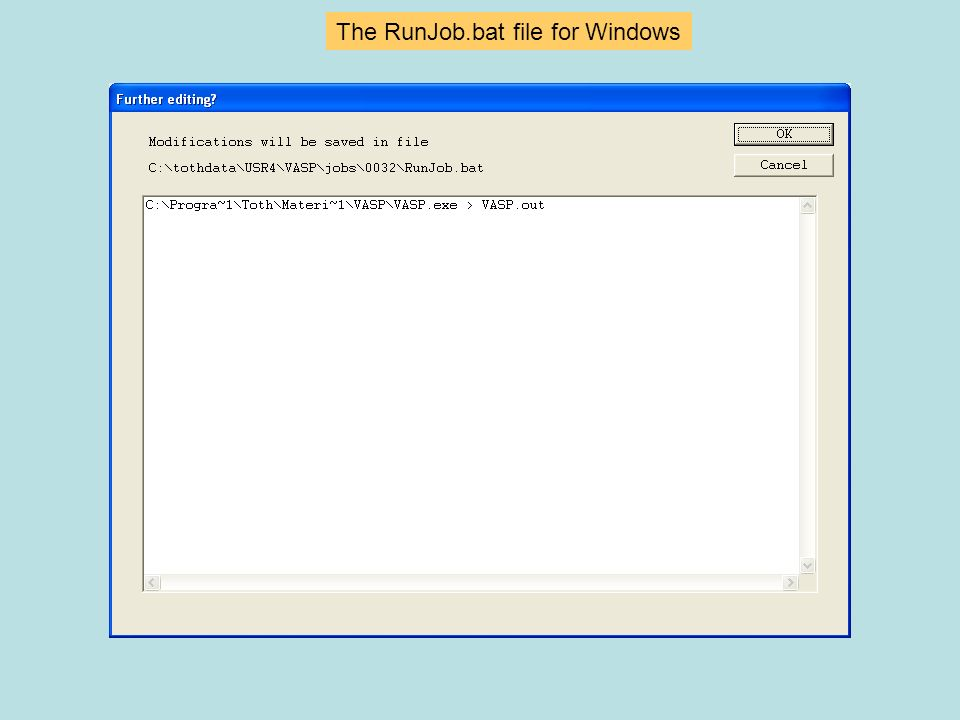 The RunJob.bat file for Windows