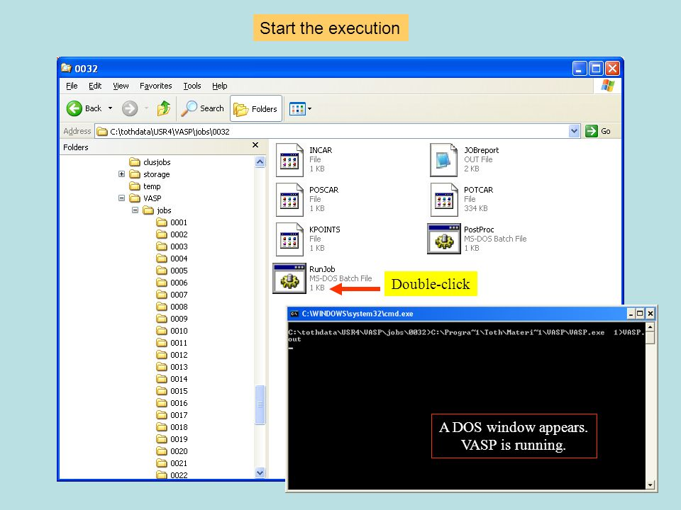 Double-click A DOS window appears. VASP is running. Start the execution