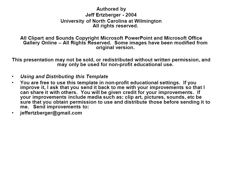 Authored by Jeff Ertzberger - 2004 University of North Carolina at Wilmington All rights reserved.