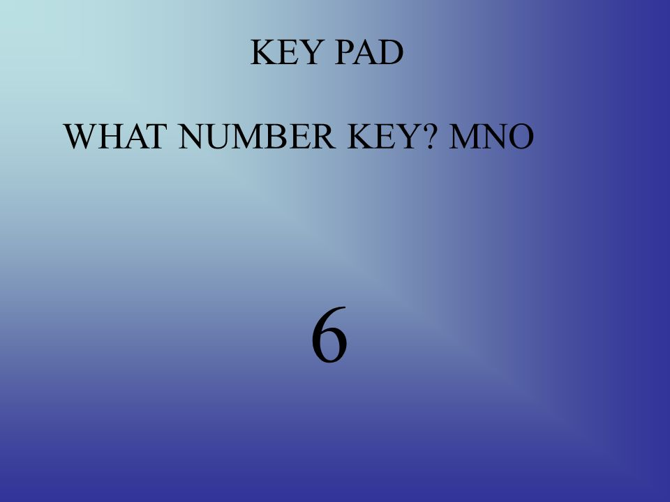 KEY PAD THE POUND KEY