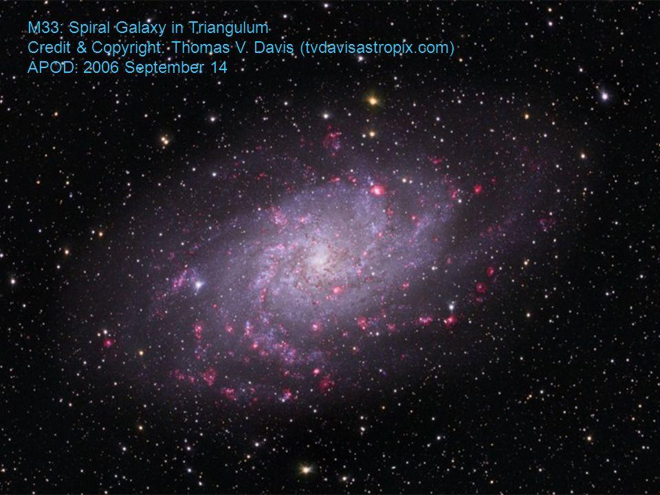 M33: Spiral Galaxy in Triangulum Credit & Copyright: Thomas V.