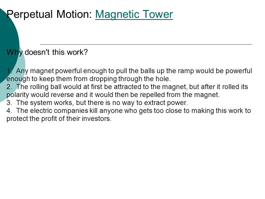 Perpetual Motion: Magnetic TowerMagnetic Tower Why doesn t this work.