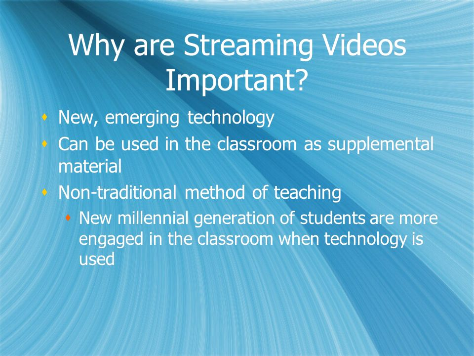 Why are Streaming Videos Important.