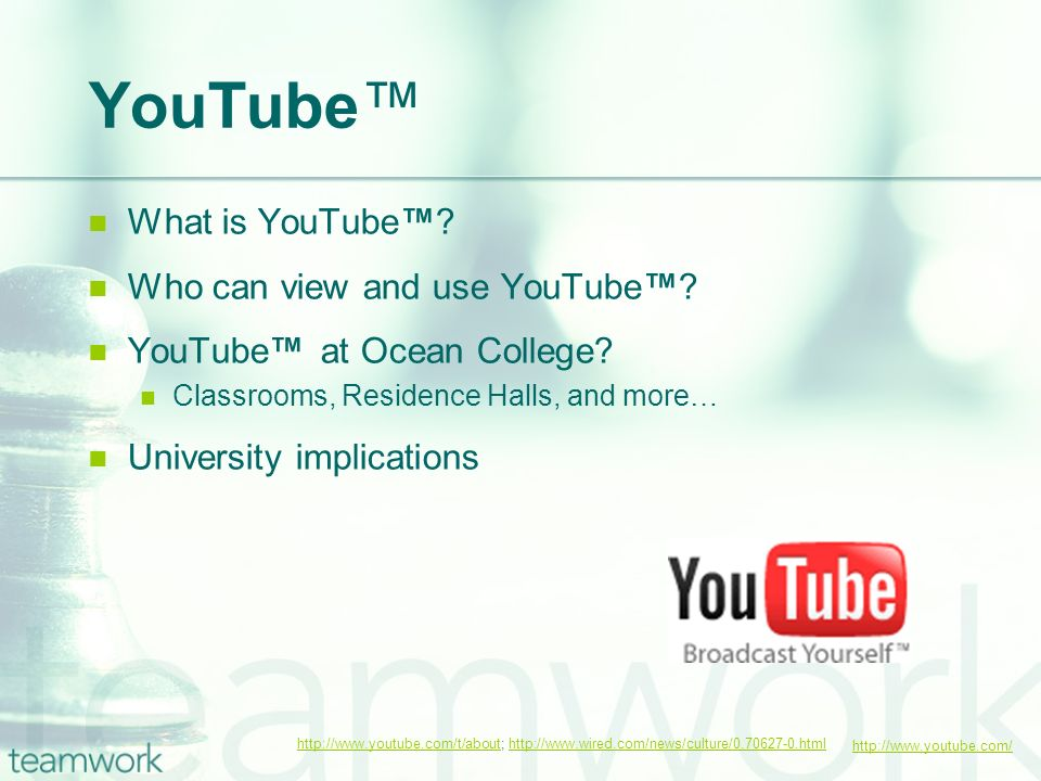http://www.youtube.com/ YouTube What is YouTube. Who can view and use YouTube.